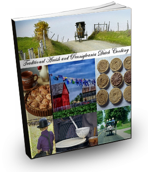 Amish Recipes and Pennsylvania Dutch Cooking