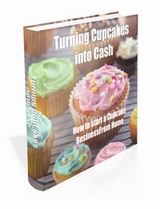 How to turn cupcakes into cash