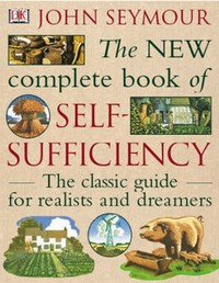 John Seymour's Book on Self -Sufficiency